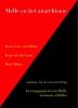 Koos  Levy-van Halm, Jaap van der Laan, Bert  Altena,Melle en het anarchisme
