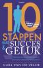 <b>C. Van de Velde</b>,10 stappen naar succes en geluk