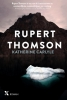 Rupert Thomson ,Katherine Carlyle