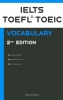 <b>College Exam  Preparation</b>,IELTS, TOEFL, and TOEIC Vocabulary 2020 Second Edition