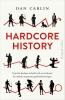<b>Dan  Carlin</b>,Hardcore History