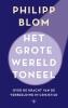 Philipp Blom ,Het grote wereldtoneel