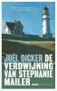 <b>Joël  Dicker</b>,De verdwijning van Stephanie Mailer