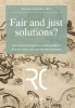 Fair and just solutions,alternatives to litigation in Nazi-looted art disputes: status quo and new developments