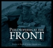 ,<b>Philosophers at the Front</b>