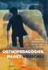 W.J.  Post J.  Knot-Dickscheit  A.M.N.  Huyghen  H.J.M.  Janssen,Orthopedagogiek maakt verschil!