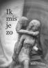 Mieke  Mintjes ,Ik mis je zo
