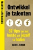 Daniel  Coyle,Ontwikkel je talenten