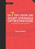 Herbert  Robijn,De 7 Tips voor uw short strangle optiestrategie