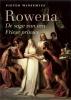 Pieter  Winsemius ,Rowena - De sage van een Friese prinses