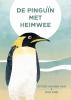 Esther van der Ham ,De pinguïn met heimwee