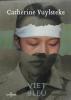 <b>Catherine  Vuylsteke</b>,Viet bleu