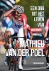 <b>Sven  Massart</b>,Een dag uit het leven van Mathieu van der Poel