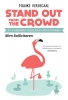 <b>Maaike  Verdegaal</b>,Stand out from the Crowd