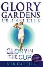 Bob Cattell Glory Gardens 1 - Glory In The Cup