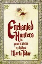 Tatar, Maria Enchanted Hunters