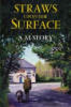 Story, A Straws Upon the Surface