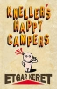 Etgar Keret,Kneller's Happy Campers