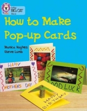 Monica Hughes,   Cliff Moon How to Make a Pop-up Card