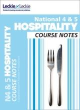 Edna Hepburn,   Lynn Smith,   Leckie & Leckie National 4/5 Hospitality Course Notes