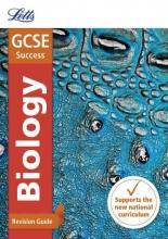 Letts GCSE GCSE 9-1 Biology Revision Guide
