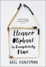 Honeyman, Gail Eleanor Oliphant is Completely Fine