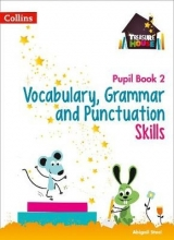 Abigail Steel Vocabulary, Grammar and Punctuation Skills Pupil Book 2
