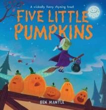 Mantle, Ben Five Little Pumpkins