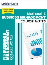 Lee Coutts,   Leckie National 5 Business Management Course Notes for New 2019 Exams