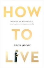 Judith Valente How to Live