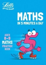 Letts KS2 Letts Maths in 5 Minutes a Day Age 8-9