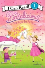 Victoria Kann Pinkalicious: The Royal Tea Party