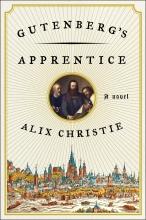 Christie, Alix Gutenberg`s Apprentice