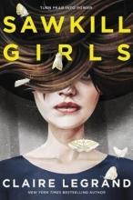 Claire Legrand Sawkill Girls