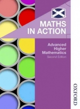Edward Mullan,   Clive Chambers,   Peter Westwood Maths in Action: Advanced Higher Mathematics