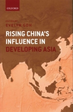 Goh, Evelyn Rising China`s Influence in Developing Asia