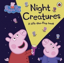 Peppa Pig: Night Creatures