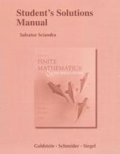 Larry Joel Goldstein,   David I. Schneider,   Martha J. Siegel Student`s Solutions Manual for Finite Mathematics & Its Applications