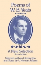 A. Norman Jeffares,   W. B. Yeats Poems of W.B. Yeats: A New Selection