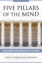 Tracey (Universidad de las Americas) Tokuhama-Espinosa Five Pillars of the Mind