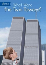 O`Connor, Jim What Were the Twin Towers?