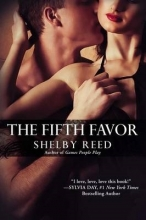 Reed, Shelby The Fifth Favor