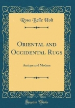 Holt, Rosa Belle Oriental and Occidental Rugs