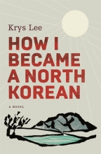 Krys,Lee How I Became a North Korean