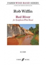 ROB WIFFIN RED RIVER SYMPHONIC WIND BAND SCORE