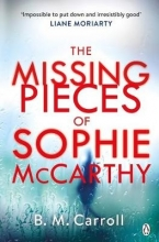 B M Carroll , The Missing Pieces of Sophie McCarthy