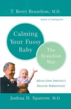 T. Berry Brazelton,   Joshua D. Sparrow Calming Your Fussy Baby
