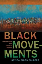 Colbert, Soyica Diggs Black Movements