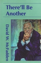 McFadden, David W. There`ll Be Another