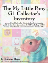 Hayes, Summer The My Little Pony G1 Collector`s Inventory